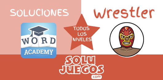 Soluciones-Word-Academy-Wrestler